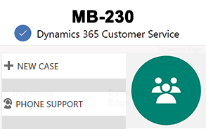 MB-230 Dynamics 365 for Customer Service