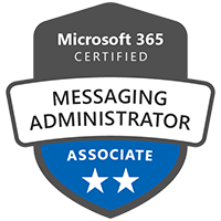 Modern Workplace Messaging Administrator Associate Badge Exams MS-200 Messaging Platform MS-201 Hybrid Secure