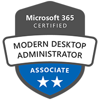 Modern Workplace Modern Desktop Administrator Associate Badge Exams MD-100 Windows 10 MD-101 Managing Modern Desktops
